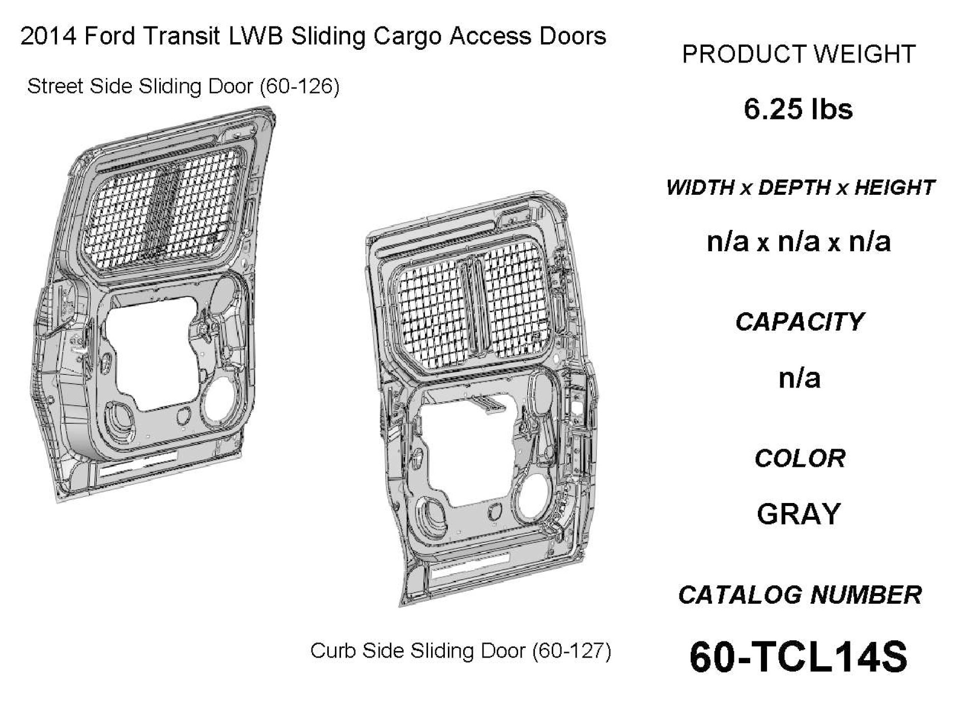 (60-TCL14S) Adrian Steel Ford Transit Connect, Side Window