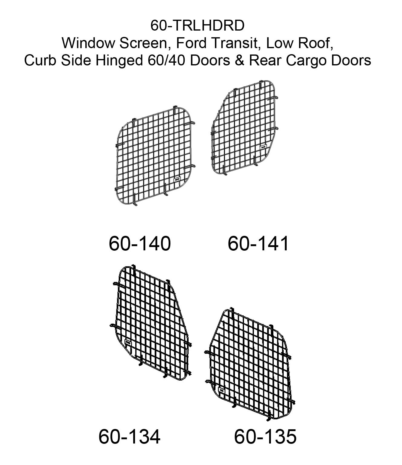 (60-TRLHDRD) Adrian Steel Ford Transit Low Roof, Curbside