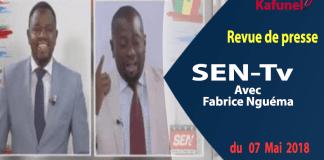 Revue de presse de la SEN-Tv de ce lundi 07 mai 2018 avec Fabrice Nguéma