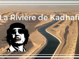 Mouammar Kadhafi lorsqu'il a mis en exécution sa folle idée de faire ruisseler des rivières au milieu du désert pour son pays, la Libye
