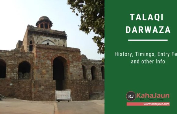 Talaqi Darwaza – The Forbidden Gate, Delhi