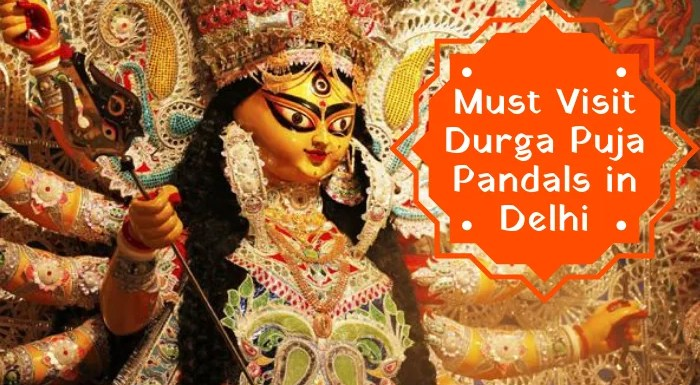 Most Famous Durga Puja Pandals In Delhi To Visit This Festive Season