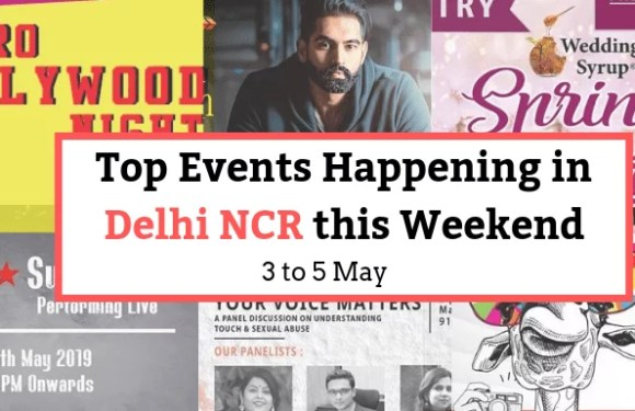 Top Events Happening in Delhi NCR this Weekend (3rd to 5th May)
