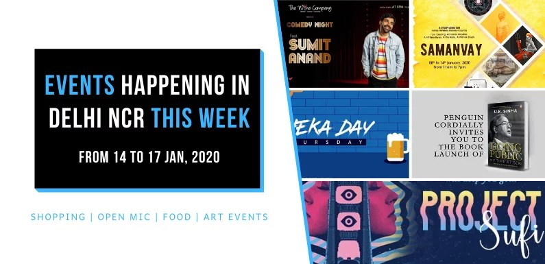 Top Events Happening in Delhi NCR this Week (from 14 to 17 Jan, 2020)