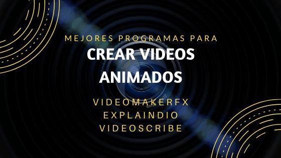 mejor programa para crear videos animados