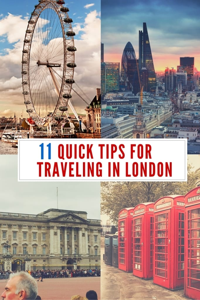 11 Quick Tips for Traveling In London