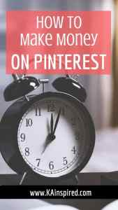 Want to know how to make money by pinning on Pinterest? Head over to my blog, www.kainspired.com and I'll teach you how you can earn money from pinning on Pinterest. #sidehustle #makemoney #pinning #pinterest #makemoneyonline #KAinspired