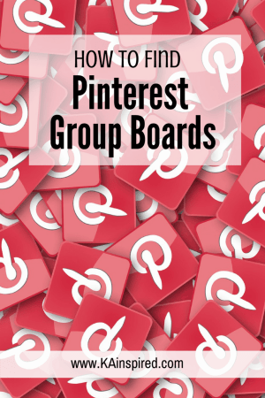 How to find Pinterest Group Boards #pinterest #pinterestgroupboards #groupboards #pinteresthelp #pinterestips #KAinspired