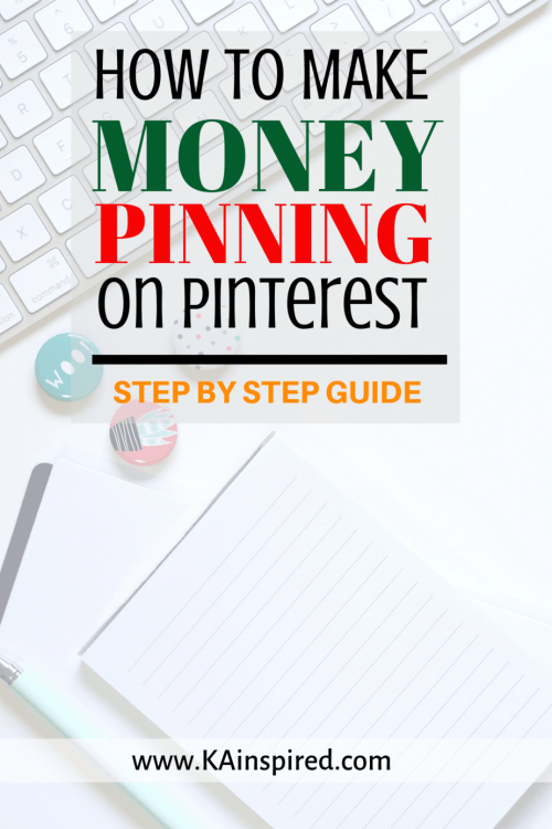 How to make money pinning on Pinterest #pinning #pinningtips #pinteresthelp #pinteresttips #makemoney #makemoneyonline #KAinspired