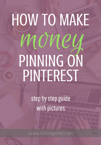 Want to know how to make money by pinning on Pinterest? Head over to my blog, www.kainspired.com and I'll teach you how you can earn money from pinning on Pinterest. #sidehustle #makemoney #pinning #pinterest #makemoneyonline