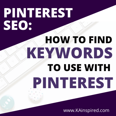 How To Find Keywords To Use With Pinterest