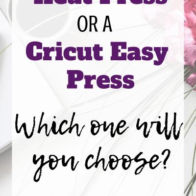 Heat Press or a Cricut Easy Press