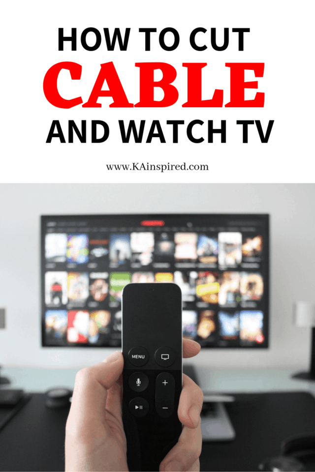 how to cut cable and watch tv