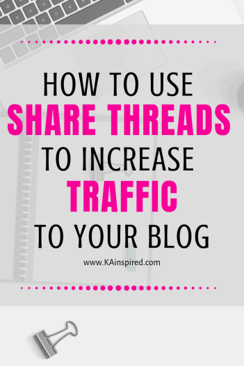 How to use Share Threads to increase traffic to your blog