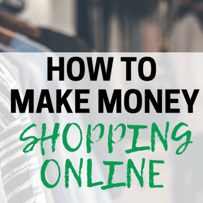 How To Make Money From Shopping Online