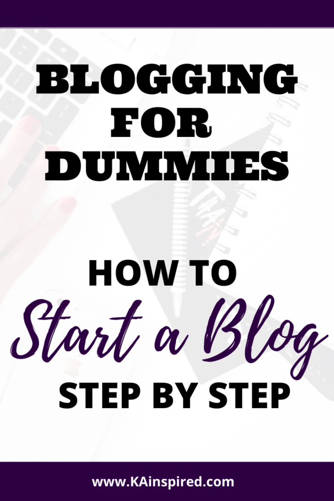 HOW TO START A BLOG with step by step instructions