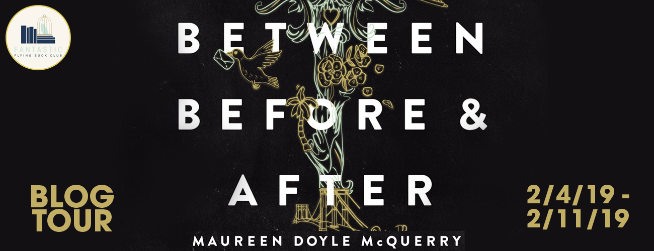 Blog Tour: Between Before and After by Maureen Doyle McQueery