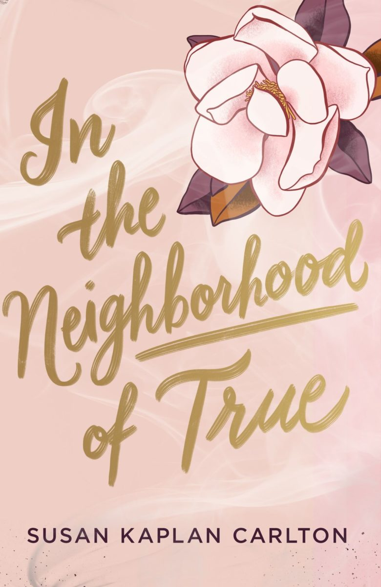 Blog Tour: In The Neighborhood of True by Susan Kaplan Carlton (Guest Post + Giveaway!)