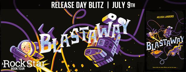 Release Day Blitz: Blastaway by Melissa Landers