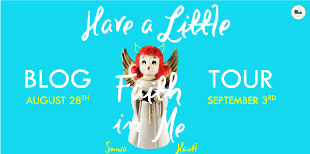 Blog Tour: Have a Little Faith in Me by Sonia Hartl (Guest Post + Giveaway!)