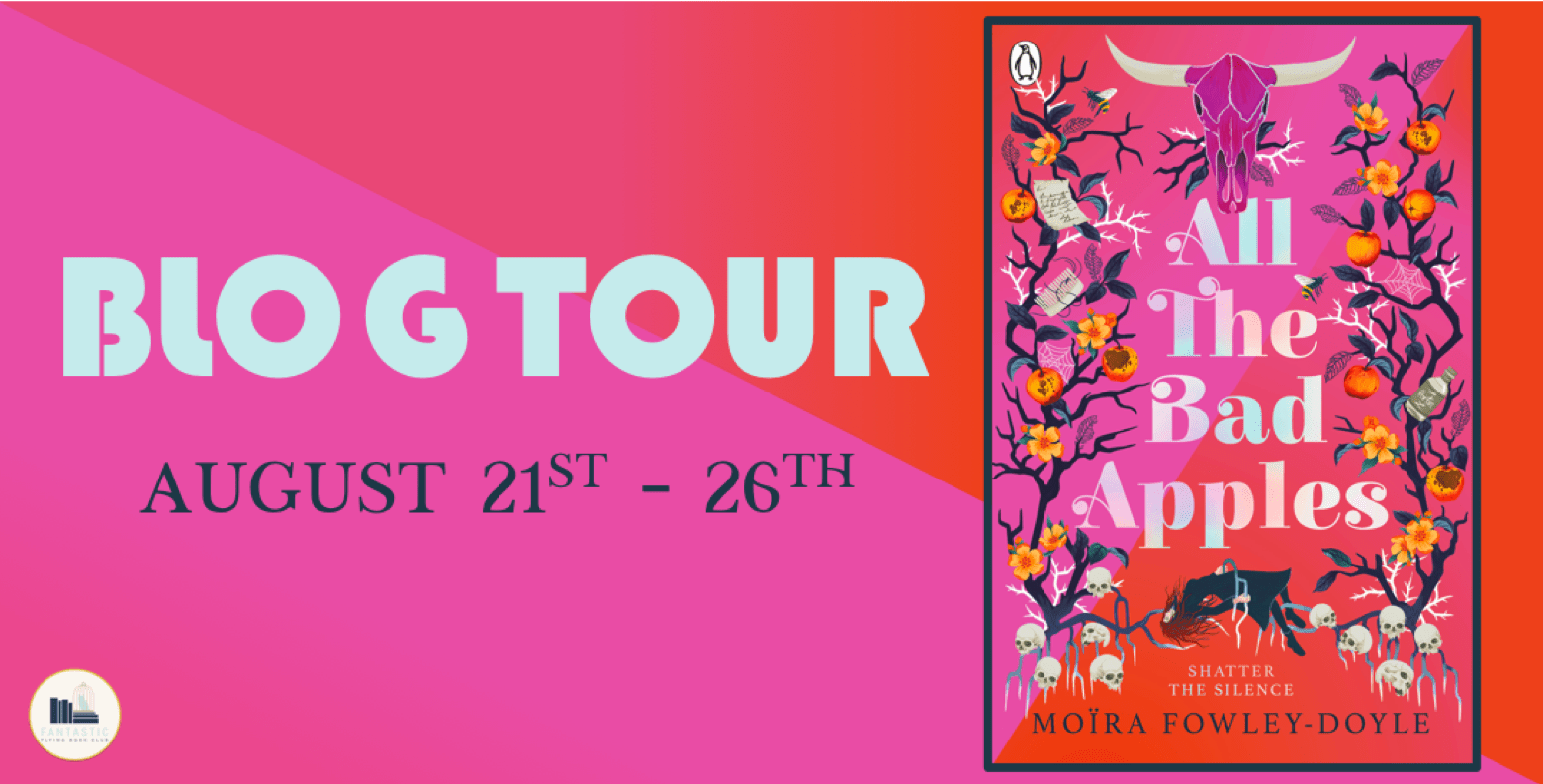 Blog Tour: All the Bad Apples by Moïra Fowley-Doyle (Interview+ Giveaway!)