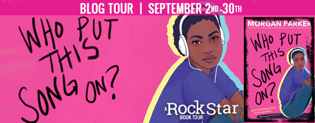 Blog Tour: Who Put This Song On? by Morgan Parker (Excerpt + Giveaway!)
