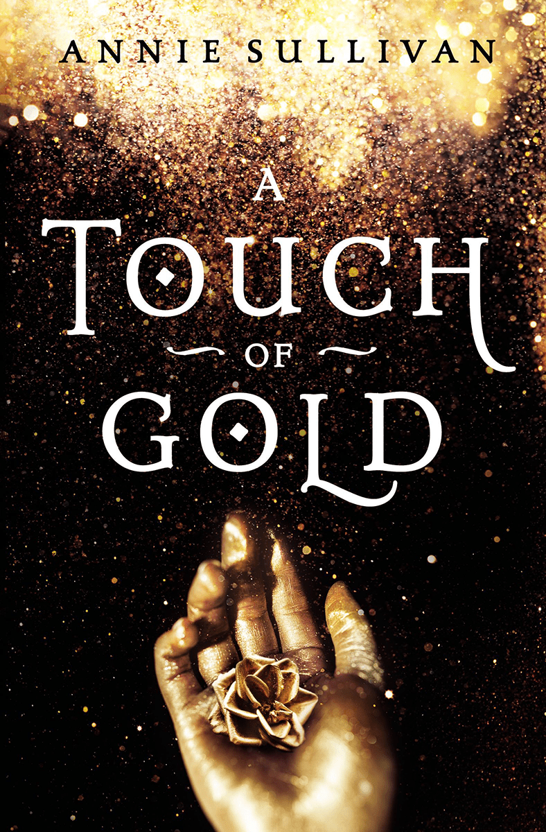 Blog Tour: A Touch of Gold by Annie Sullivan (Guest Post + Giveaway!)