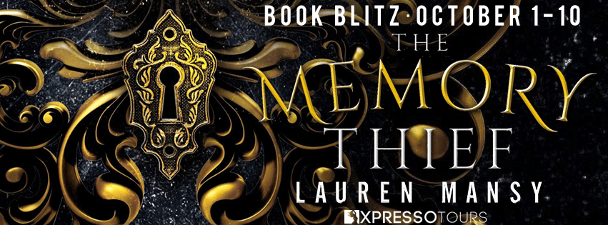 Blog Blitz: The Memory Thief by Lauren Mansy (Interview+ Giveaway!)