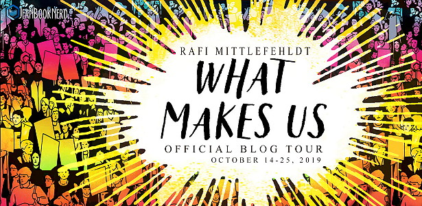 Blog Tour: What Makes Us by Rafi Mittlefehldt (Fill in the Blanks + Giveaway!)