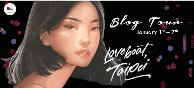 Blog Tour: Loveboat, Taipei by Abigail Hing Wen (Spotlight + Giveaway!)