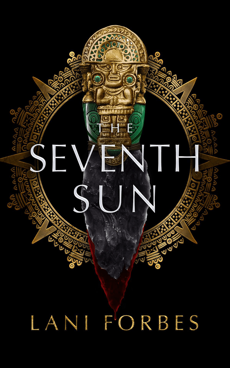 Blog Tour: The Seventh Sun by Lani Forbes (Interview + Giveaway!)