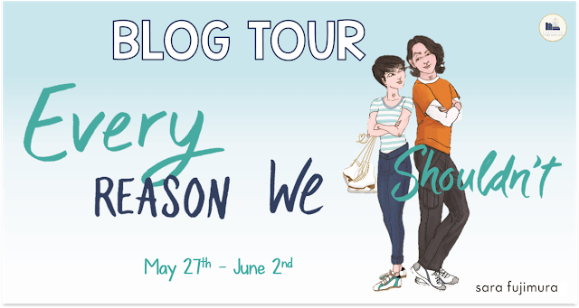 Blog Tour: Every Reason We Shouldn't by Sara Fujimura (Interview + Giveaway!)