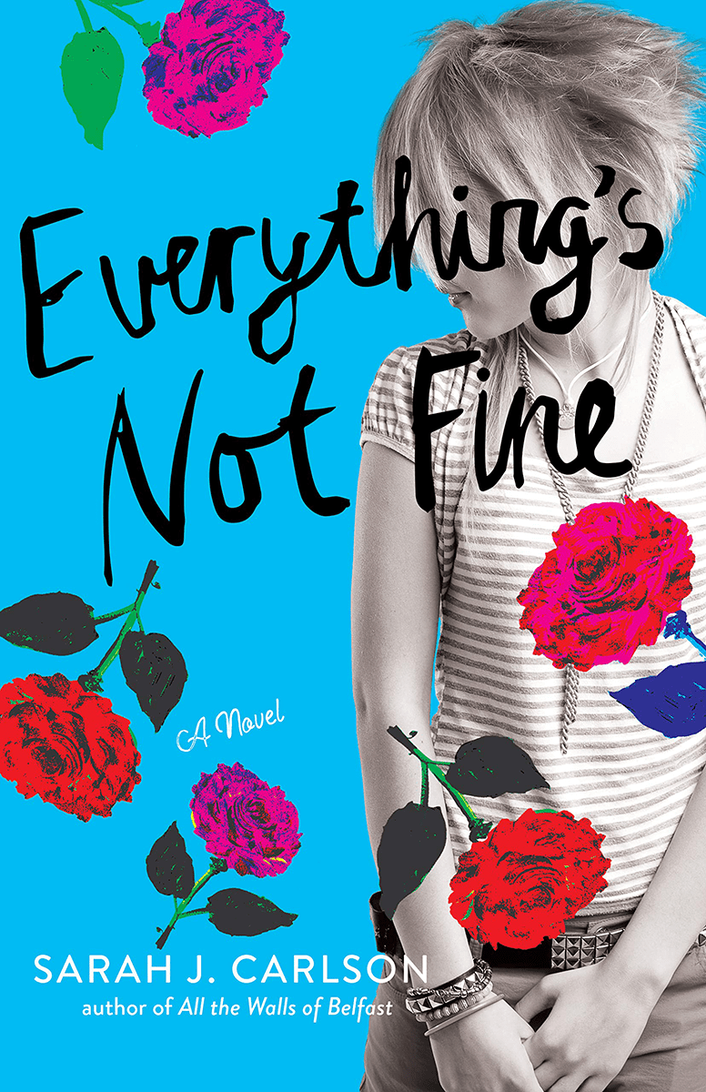 Blog Tour: Everything's Not Fine by Sarah Carlson (Guest Post + Giveaway!)