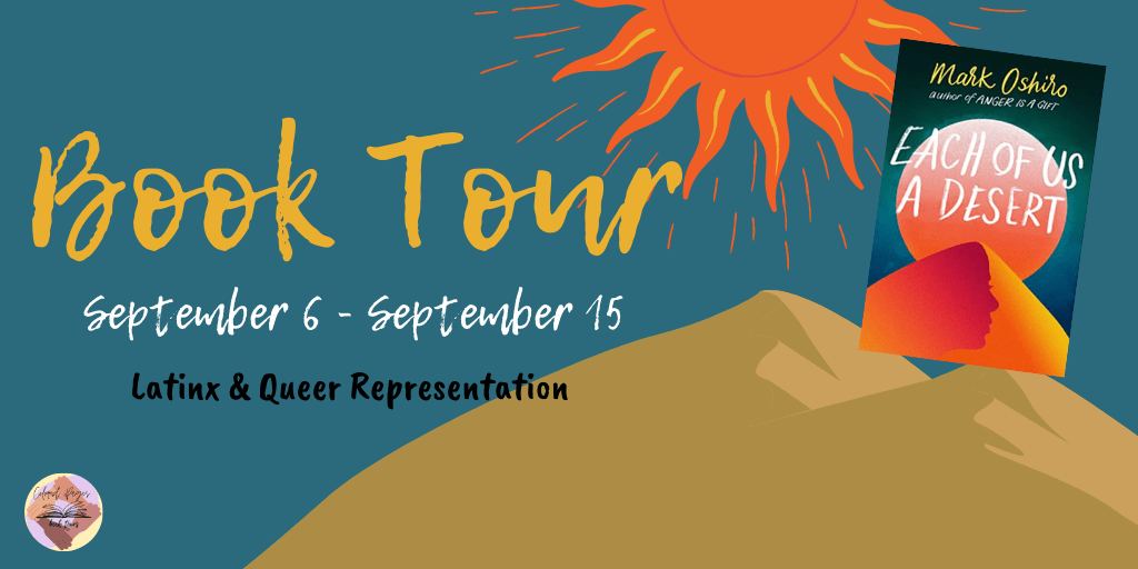 Blog Tour: Each of Us a Desert by Mark Oshiro