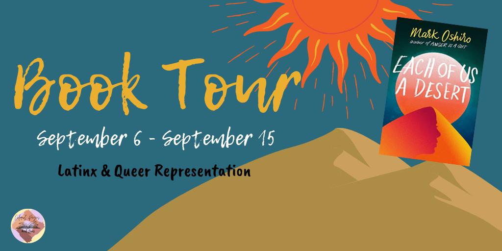 Blog Tour: Each of Us a Desert by Mark Oshiro