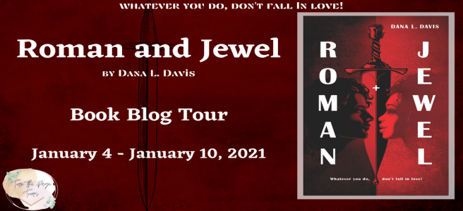 Blog Tour: Roman and Jewel by Dana L. Davis (Interview!)