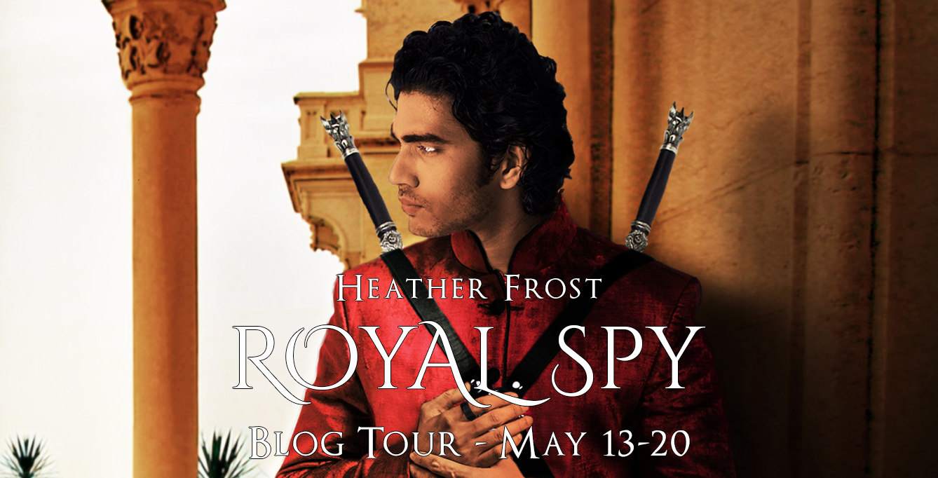 Blog Tour: Royal Spy by Heather Frost (Excerpt!)