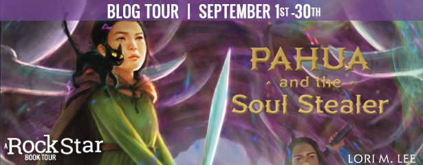 Blog Tour: Pahua and the Soul Stealer by Lori M. Lee (Excerpt + Giveaway!)
