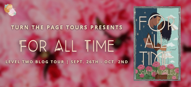 Blog Tour: For All Time by Shanna Miles (Aesthetic Board!)