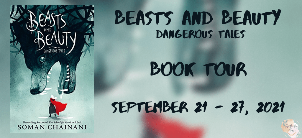 Blog Tour: Beasts and Beauty by Somani Chainani (Spotlight + Giveaway!)