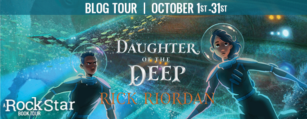 Blog Tour: Daughter of the Deep by Rick Riordan (Review + Excerpt + Giveaway!)