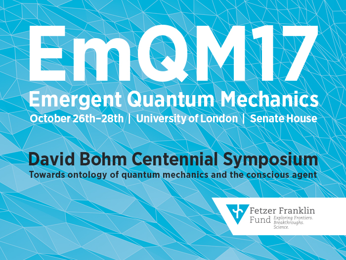 EmQM17 – The David Bohm Centennial Symposium