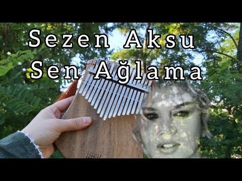 Sezen Aksu - Sen Ağlama