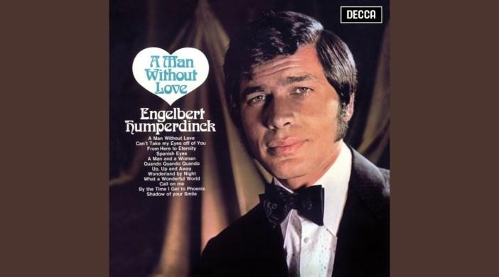 Engelbert Humperdinck - A Man Without Love (Easy)