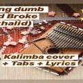 Young Dumb and Broke - Khalid