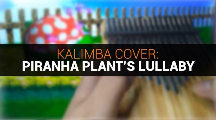 Piranha Plant's Lullaby (Super Mario 64)