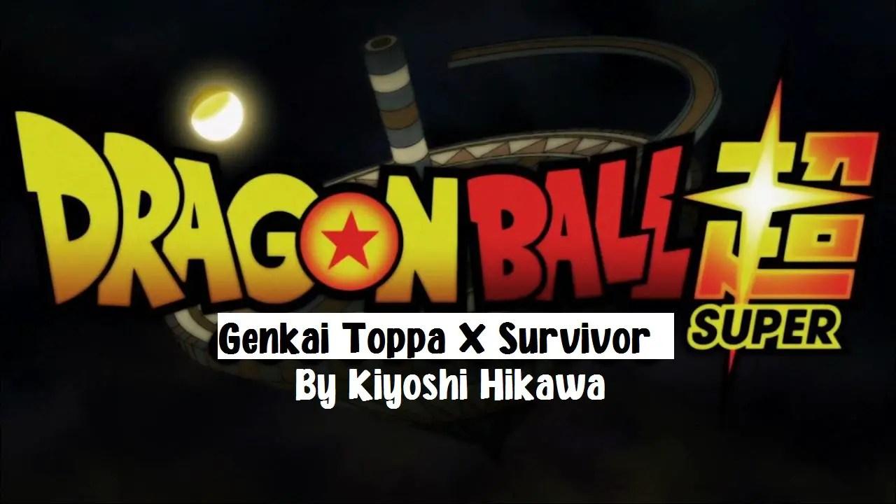 Genkai Toppa X Survivor (Dragon Ball Super) By Kiyoshi Hikawa Kalimba Tabs