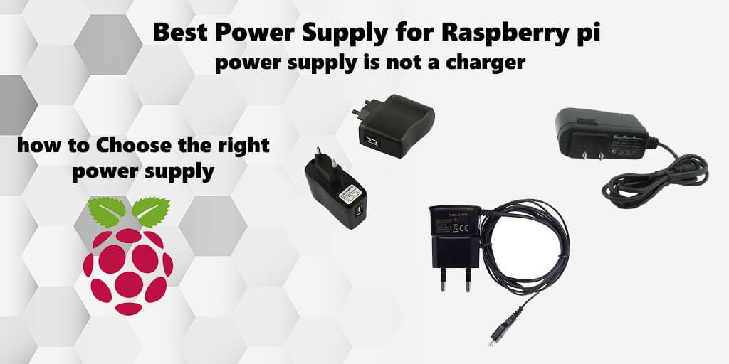 Best Raspberry Pi power supply