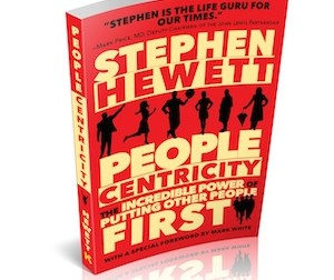 People Centricity: The Incredible Power of Putting Other People First