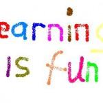 """""""LEarning is Fun"""""""